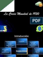 La Crisis Mundial de 1930.