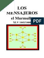 (M-45) (1441-1460) Los Mensajeros