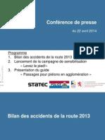 Presentation du bilan des accidents de la circulation 2013 au Luxembourg