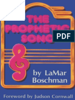 The Prophetic Song - LaMar Boschman