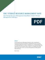 Docu46274 White Paper EMC Storage Resource Management Suite How Storage Resource Management Suite Meets Today's Storage Management Challenges