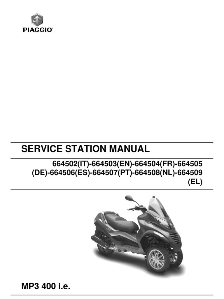 piaggio mp3 400 workshop manual motor oil transmission mechanics rh es scribd com piaggio mp3 400 ie manual piaggio mp3 300 manual pdf