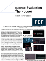 Title Sequence Evaluation (The House) By Jordan-River Searle