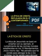 Las Ética de Jesucristo Reflejada en El Mundo Contemporáneo