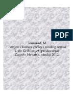 Tomorad M. (2012) Povijest i Kultura Grckog i Rimskog Svijeta-1 Grcki Svijet (Predavanja)