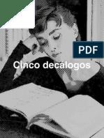 Cinco decálogos * Alejandro Mos Riera