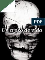 Un trozo de vida * Alejandro Mos Riera