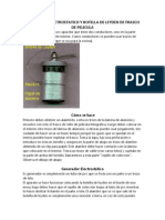 Generador Electrostatico y Botella de Leyden de Frasco de Pelicula