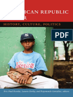 The Dominican Republic Reader edited by Eric Paul Roorda, Lauren Derby, and Raymundo González