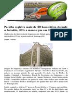 Paraíba Registra Mais de 20 Homicídios Durante o Feriadão, 30% a Menos Que Em 2013