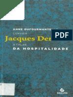 141323014 Derrida Anne Dufourmantelle Convida a Falar Da Hospitalidade
