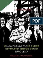 El Socialismo No Se Puede Construir en Alianza Con La Burguesía; Jim WASHINGTON