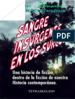 SANGRE INSURGENTE EN LOS SURCOS - 2008 - Chester Swann - Portalguarani