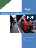 Caracteristicas Generales Del Transporte