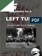 Manifesto for a LeftTurn [Oct.'08]
