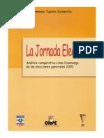 2001 La Jornada Electoral Análisis Comparativo Lima-Huamanga Elecciones Generales 2000