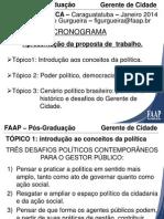 Caraguatatuba - Jan 2014-CiP-Aula 1
