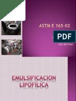 Presentacion ASTM E 165-02