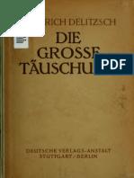 Delitzsch, Friedrich - Die grosse Täuschung (1921)