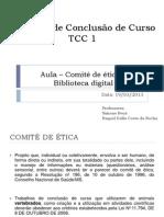 Aula Comite de Etica e Biblioteca Digital