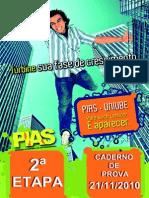 PIAS - 2ª Etapa (2010)