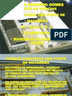 Projeto de Ciências Ponte de Macarrão Versão Final