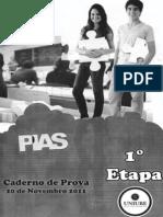 PIAS - 1ª Etapa (2011)