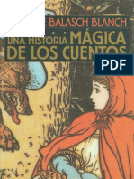 Balasch Blanch, Enrique - Una Historia Magica de Los Cuentos