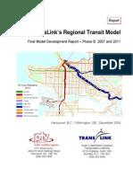 RTM Phase B 2007-2011