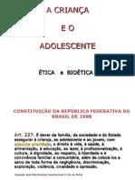 Crça e Adolescente Bioetica