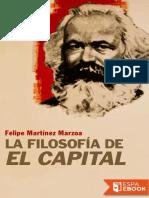 La Filosofia de __El Capital__ - Felipe Martinez Marzoa