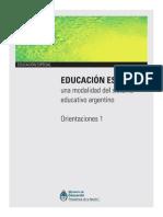 Educación especial, una modalidad del sistema educativo argentino Orientaciones 1.pdf