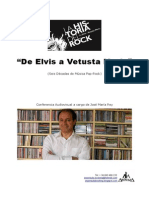 De Elvis a Vetusta Morla
