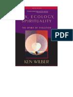 Ken Wilber - Sex, Ecology, Spirituality (Zen.evolution.meditation.enlightenment.philosophy.psychology.science)