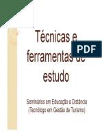 Técnicas e Ferramentas de Estudo.ppt [Modo de Compatibilidade]