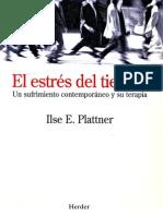 Ilse E. Plattner | El estres del tiempo. Un sufrimiento contemporaneo y su terapia