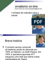 Formatos de noticiário para o celular