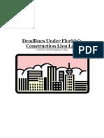 Deadlines Under Florida's Construction Lien Law