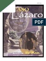 El Caso Lázaro-C