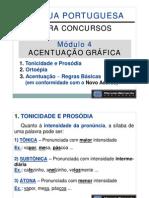 Módulo 04- Acentuação Gráfica - Tonicidade, Prosódia e Ortoépia