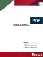 Informe N° 1 de Prevención de Riesgos- Julio Medina - 203