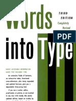 Skillin, Marjorie E. & Robert M. Gay - Words Into Type, 3e (1974)