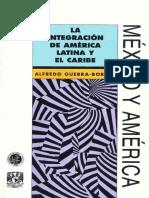 Libro1 La integración de América Latina y el Caribe