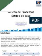 AnexoCorreioMensagem 688560 2 Gestao de Processos Estudo de Caso