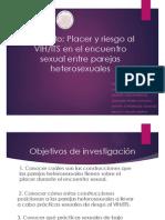 Placer y riesgo al VIH/ITS durante el encuentro sexual entre parejas heterosexuales