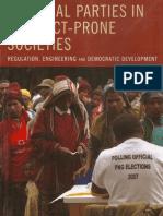 2008  Political Parties in Conflict-Prone Societies. Latin America