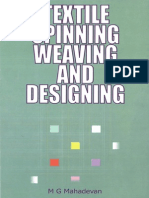 M.G. Mahadevan.-textile Spinning, Weaving and Designing-Abhishek Publications (2009.)