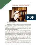 ¡Oh! ¡Incrédulos, Crédulos, Crédulos! - P. Leonardo Castellani