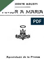 Amor a María - P. Vicente Agusti