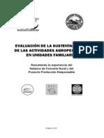 Evaluacion de La Sustentabilidad de Las Actividades Agropecuarias en Unidades Familiares